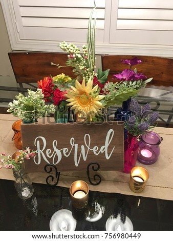 Reserved Table Centerpiece