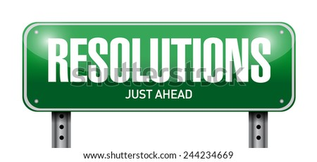 resolutions road sign illustration design over a white background - stock photo