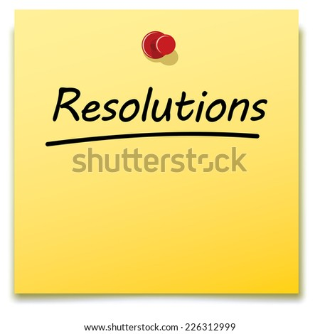 resolutions, yellow paper note pinned to a notice board  - stock photo