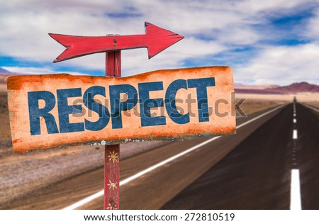 Respect sign with road background - stock photo