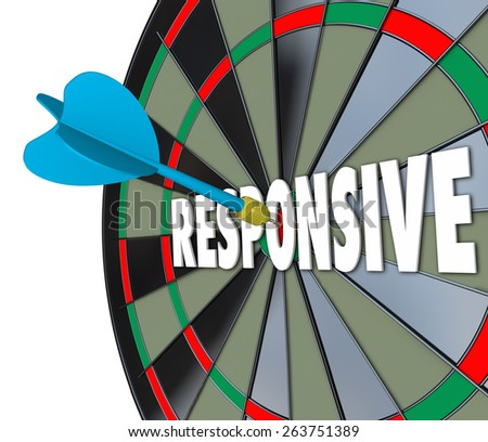 Responsive word on a 3d dart board to illustrate flexibility and adaptiveness in reacting to a situation with great speed and satisfaction to customers and audience - stock photo