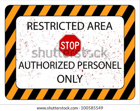 restricted area sign against white background, abstract art illustration