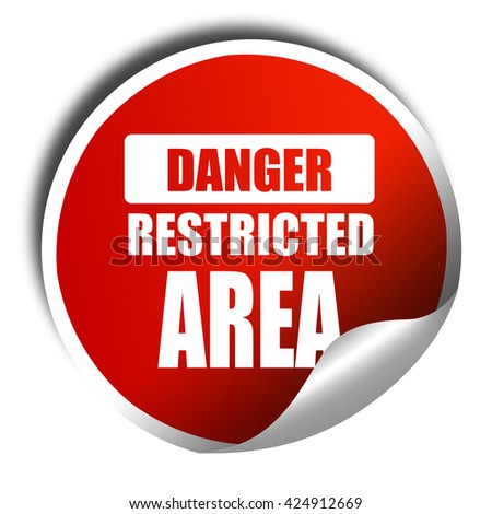 Restricted area sign, 3D rendering, red sticker with white text - stock photo