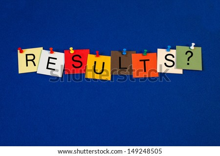 Results - sign series for education / business / science. - stock photo