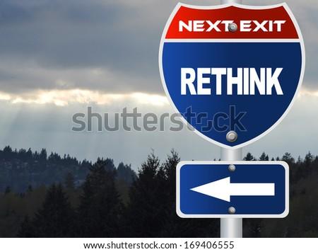 Rethink road sign - stock photo