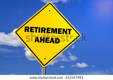 Retirement Ahead - stock photo