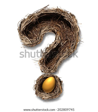 Retirement nest egg questions and savings as a financial planning business concept with a bird nest metaphor shaped as a question mark with a golden egg on a white background. - stock photo