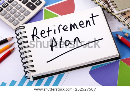 Retirement plan, pension fund investment concept. - stock photo