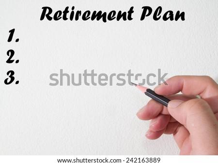 Retirement plan text write on wall  - stock photo