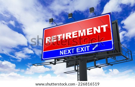 Retirement - Red Billboard on Sky Background. Business Concept. - stock photo