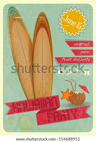 Retro Card. Invitation to Hawaiian Party for surfers, Tiki Bar. Vintage Style. JPEG version - stock photo