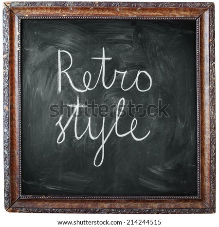 "Retro Frame with a Flower Pattern, above Chalkboard and text ""Retro style"", isolated on white"