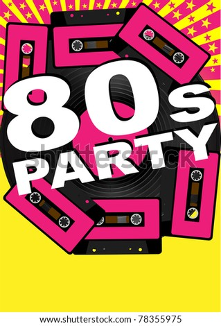 Retro Party Background - Vinyl Record, Audio Tapes and 80s Party Sign - stock photo
