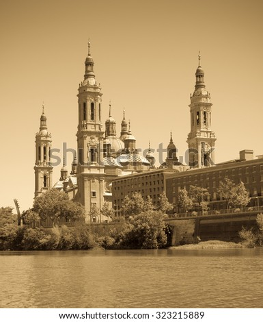 Retro photo of Basilica of Our Lady of the Pillar. Zaragoza, Aragon