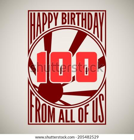 Retro poster. Birthday greeting, hundred years,  banner. - stock photo