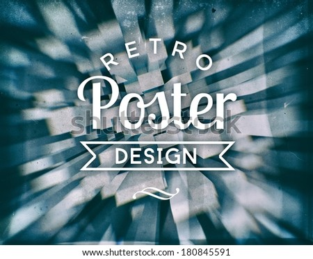 Retro poster design, vintage conceptual illustration - stock photo