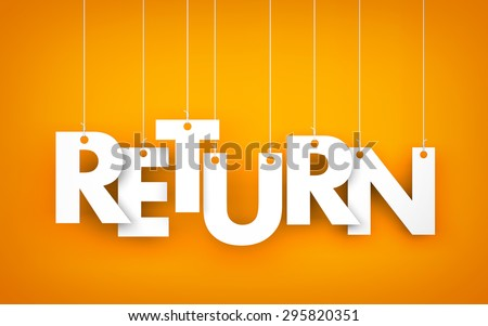 Return - word hanging on the ropes - stock photo