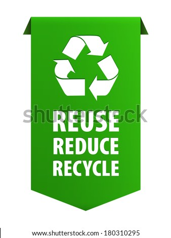 Reuse reduce recycle green ribbon banner icon isolated on white background. Illustration - stock photo