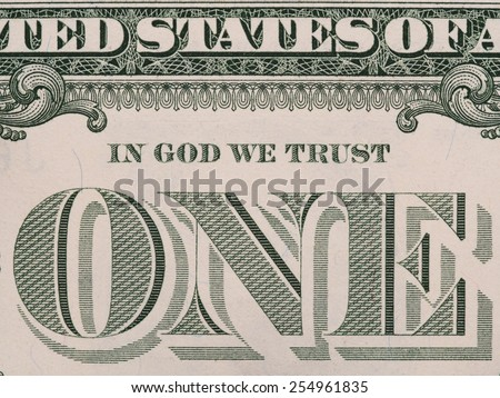 Reverse of US one dollar bill closeup macro, 1 usd banknote,  In God We Trust offical USA motto, united states money