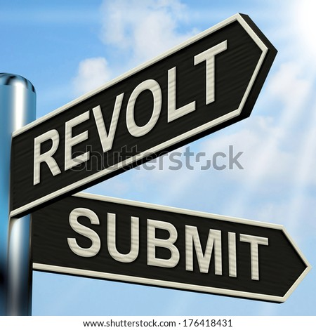 Revolt and Submit Signpost