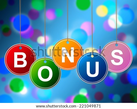 Reward Bonus Indicating For Free And No Charge - stock photo