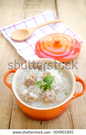 Rice porridge with minced pork,Thai breakfast