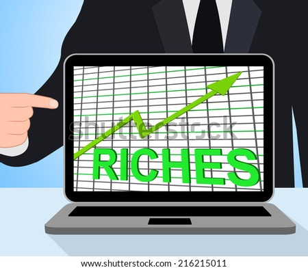 Riches Chart Graph Displaying Increase Cash Wealth Revenue