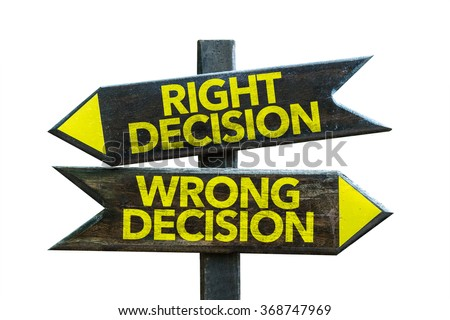 Right Decision - Wrong Decision signpost isolated on white background - stock photo