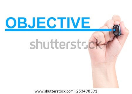 Right hand with blue marker draw objective and line isolated on white background - stock photo