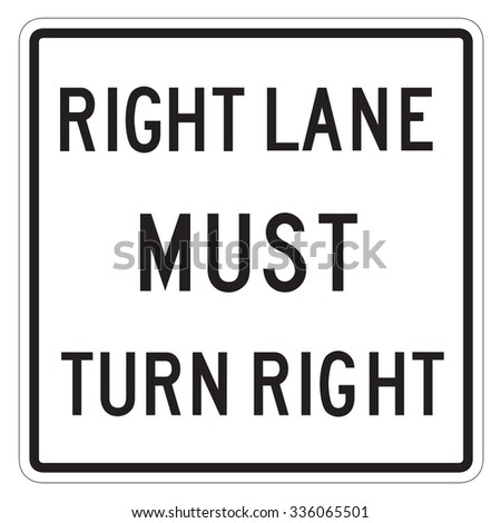 right lane must turn right sign isolated on a white background