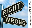 Right Or Wrong Directions On A Metal Signpost - stock photo