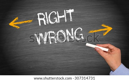 Right or wrong - evaluation and decision making concept - stock photo