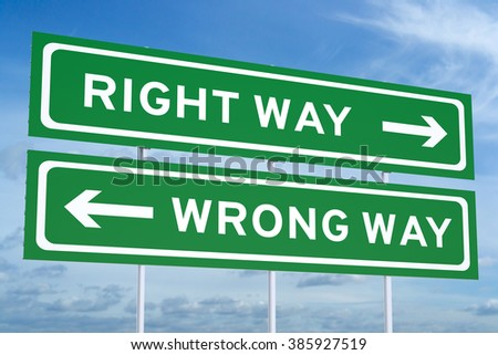 Right or Wrong way Road Sign - stock photo