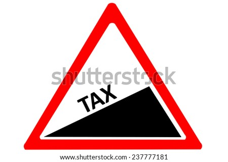 Rising TAX warning road sign isolated on pure white background - stock photo