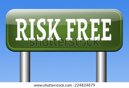 risk free label or sign 100% satisfaction high product quality guaranteed safe investment web shop warranty no risks sticker or safety first banner