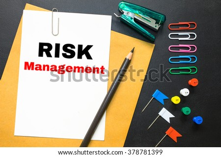 Risk management, message on the white paper / business concept
