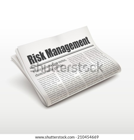 risk management words on newspaper over white background