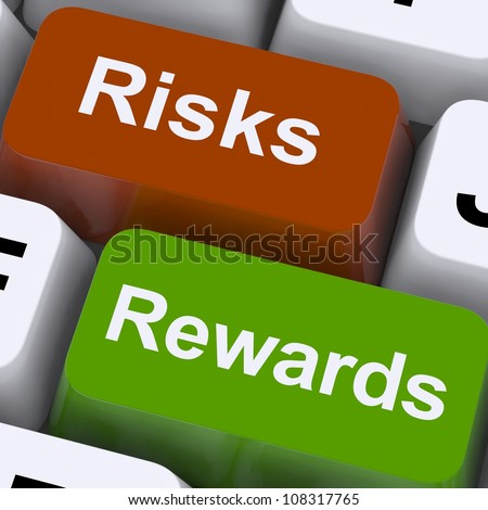 Risks Rewards Keys Showing Payoff Or Roi