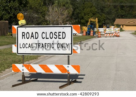 Road Closed signage due to construction ahead