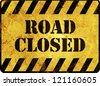 Road Closed Warning Sign - stock photo