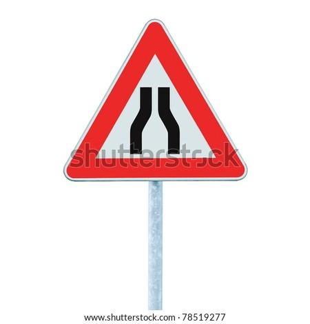 Road narrows sign on pole, isolated triangle roadside traffic signage - stock photo