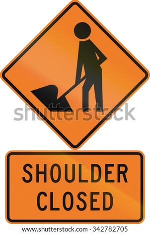 Road sign assembly in New Zealand - Shoulder closed.