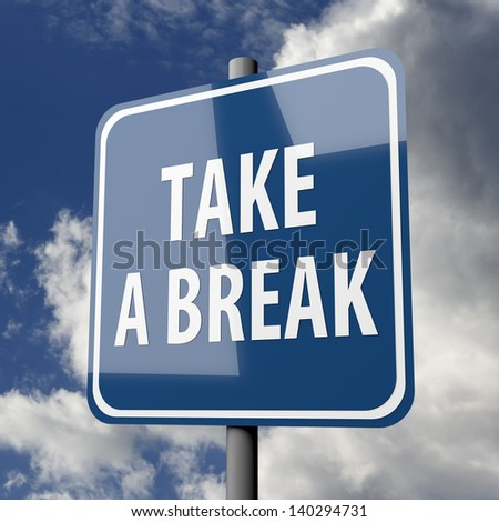Road sign blue with words Take a Break on blue sky background - stock photo