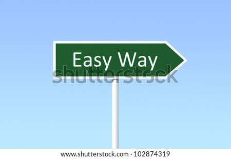 Road Sign for Easy Way - stock photo