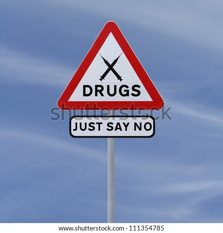 Road sign indicating Just Say No To Drugs (against a blue sky background)