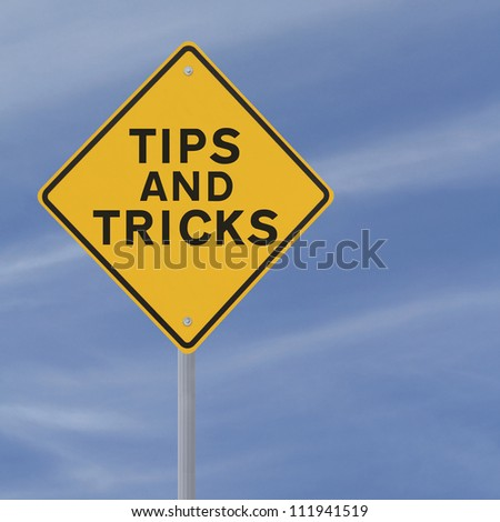 Road sign indicating Tips and Tricks (against a blue sky background) - stock photo
