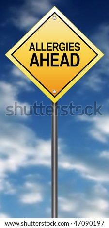 "Road Sign Metaphor with ""Allergies Ahead"""