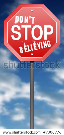 "Road Sign Metaphor with ""Don't Stop Believing"""