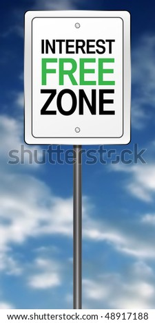 "Road Sign Metaphor with ""Interest Free Zone Ahead"" - stock photo"