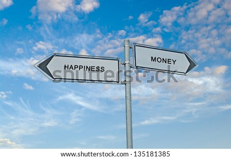 Road sign money and happiness